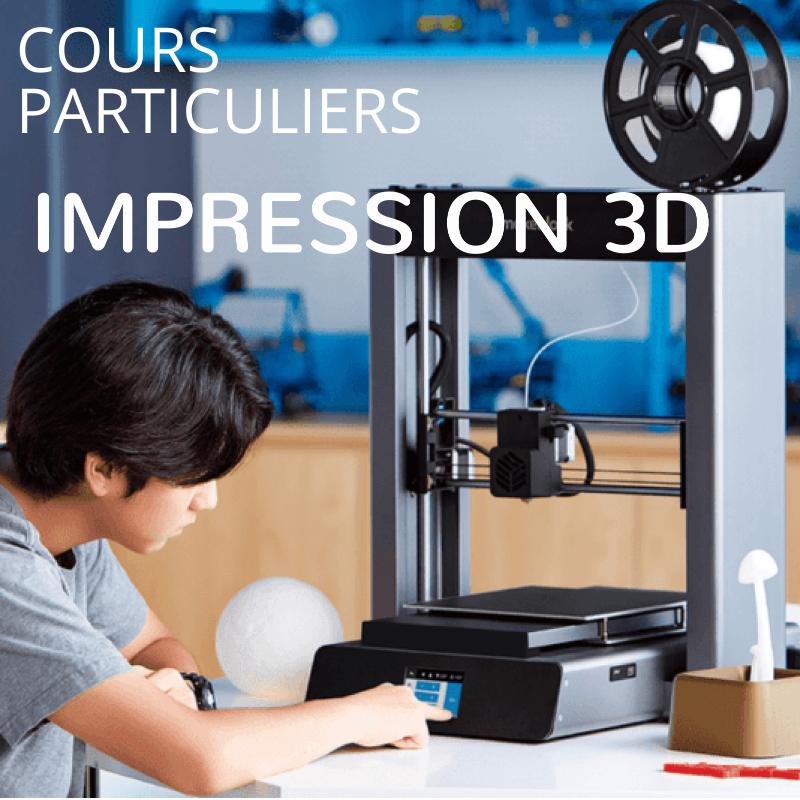 Cours particuliers impression 3D
