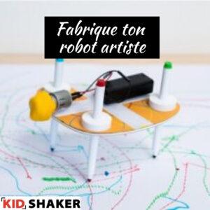 Fabrique ton robot artiste vacances de pâques kidshaker