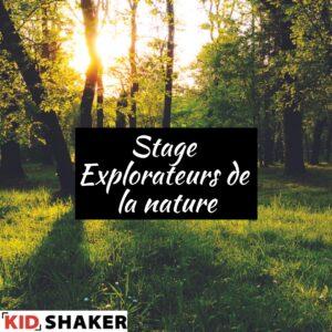 KIDSHAKER stage explorateurs de la nature
