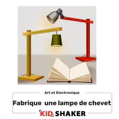 Fabrique une lampe de chevet