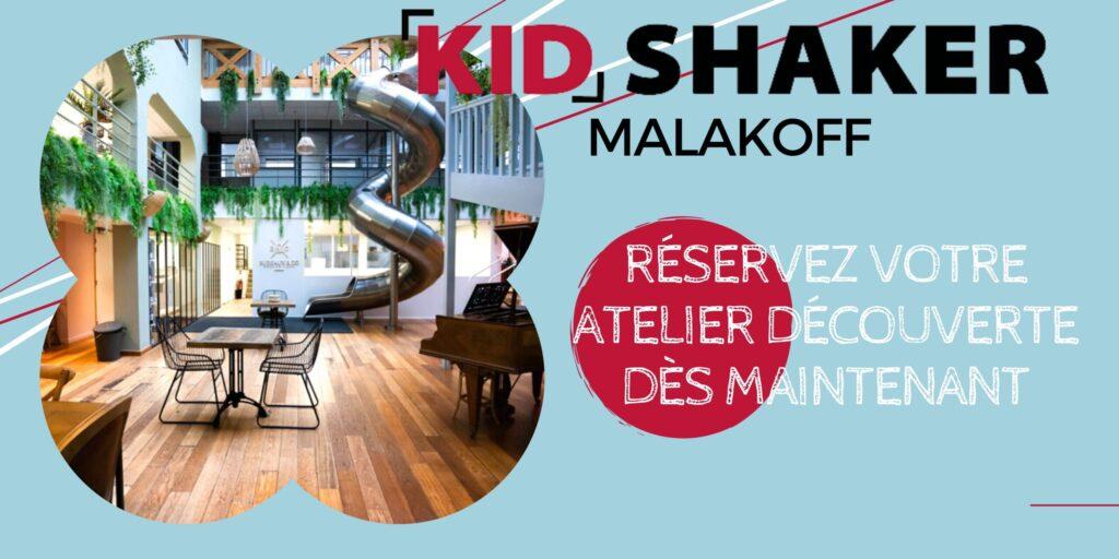 Atelier découverte kidshaker malakoff